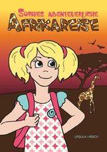 Sophies abenteuerliche Afrikareise