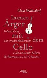 Immer Ärger mit dem Cello