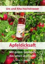 Apfeldicksaft in Rohkostqualität