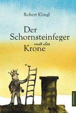 Der Schornsteinfeger mit der Krone