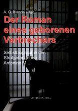 Der Roman eines geborenen Verbrechers