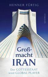 Großmacht Iran