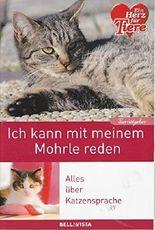 """Ratgeber Tiere - """"Ich kann mit meinem Mohrle reden!"""" - Alles über Katzensprache"""