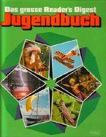 Das grosse Readers Digest Jugendbuch - 20.Folge