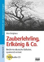 Zauberlehrling, Erlkönig & Co.