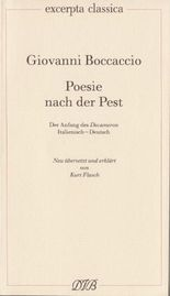 Poesie nach der Pest. Der Anfang des Decameron. Ital. /Dt.
