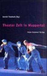 Theaterzeit in Wuppertal