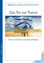 Das Tor zur Trance: Theorie und Praxis der Hypnotherapie
