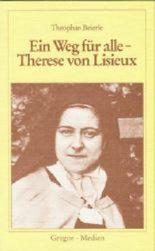 Ein Weg für alle - Therese von Lisieux