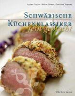 Schwäbische Küchenklassiker – fein gemacht