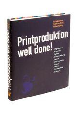 Printproduktion Well done