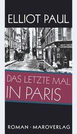 Das letzte Mal in Paris
