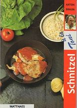 Schnitzel à la Toni 40 verschiedene Schnitzel-Reze