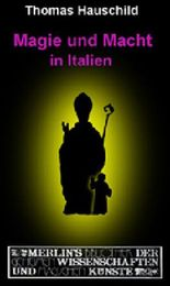 Magie und Macht in Italien