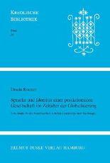 Sprache und Identität einer postkolonialen Gesellschaft im Zeitalter der Globalisierung