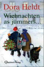 Wiehnachten as jümmers ...