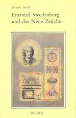 Emanuel Swedenborg und das Neue Zeitalter