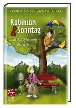 Robinson & Sonntag und das Geheimnis der Stille