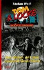 Tom & Locke, Bd.7, Der Mann mit den tausend Gesichtern