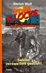 Tom & Locke, Bd.9, Sabine verzweifelt gesucht
