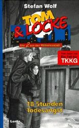 Tom & Locke, Bd.10, 18 Stunden Todesangst