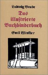 Das illustrierte Buchbinderbuch