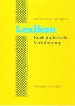 Lexikon Buchbinderische Verarbeitung