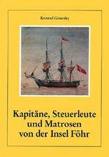 Kapitäne, Steuerleute und Matrosen von der Insel Föhr