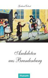 Anekdoten aus Brandenburg