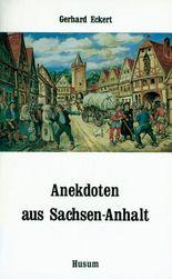 Anekdoten aus Sachsen-Anhalt