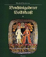 Berchtesgadener Volkskunst