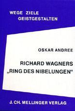Richard Wagners Ring des Nibelungen