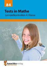 Tests in Mathe - Lernzielkontrollen 4. Klasse