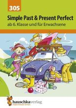 Englisch - Simple Past und Present Perfect