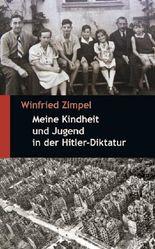 Meine Kindheit und Jugend in der Hitler-Diktatur