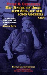 Mit Jünger ein' Joint aufm Sofa, auf dem schon Goebbels saß