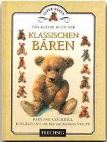 Das kleine Buch der klassischen Bären