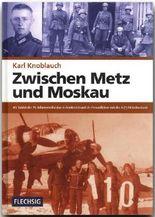 Zwischen Metz und Moskau