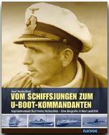 Vom Schiffsjungen zum U-Boot-Kommandanten