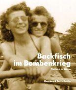 Backfisch im Bombenkrieg