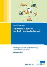 Kaufmann/Kauffrau im Groß- und Außenhandel