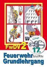 Feuerwehr Grundlehrgang FwDV 2