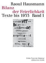 Bilanz der Feierlichkeit. Texte bis 1933