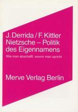 Nietzsche - Politik des Eigennamens