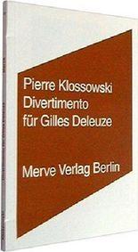 Divertimento für Gilles Deleuze
