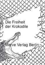 Die Freiheit der Krokodile