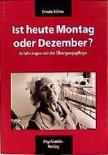 Ist heute Montag oder Dezember?