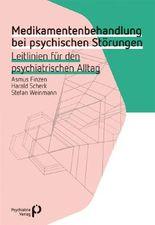 Medikamentenbehandlung bei psychischen Störungen