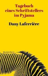 Tagebuch eines Schriftstellers im Pyjama