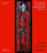 Die Kölner Erzbischöfe Josef Kardinal Frings, Joseph Kardinal Höffner, Joachim Kardinal Meisner in Bildnissen von Ernst Günter Hansing